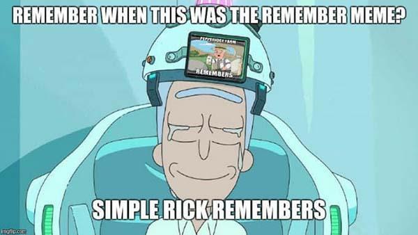 rick and morty dank memes remember meme