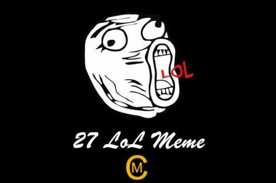 27 LoL Meme