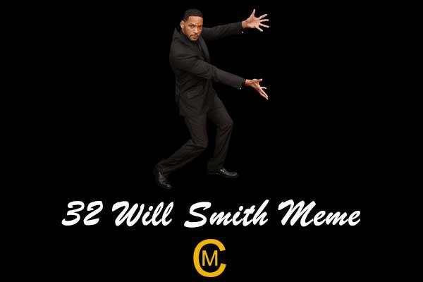 32 Will Smith Meme