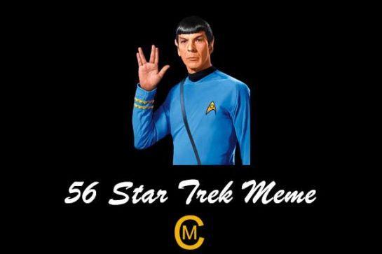 56 Star Trek Meme