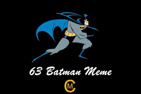 63 Batman Meme