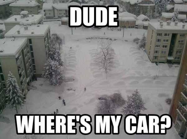 Dude. Where's my car snow
