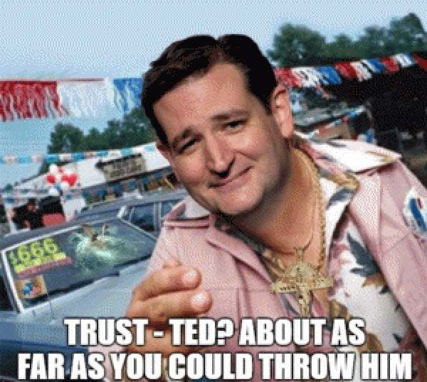 Trust - Ted About as far as you could throw him used car saleman meme