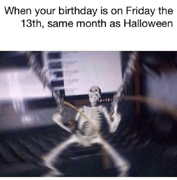 When Your Birthday Is on Friday the 13th
