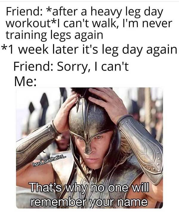 after a heavy leg day...