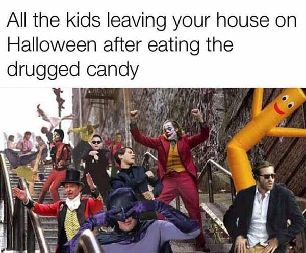 all the kids leaving your house on halloween... halloween meme