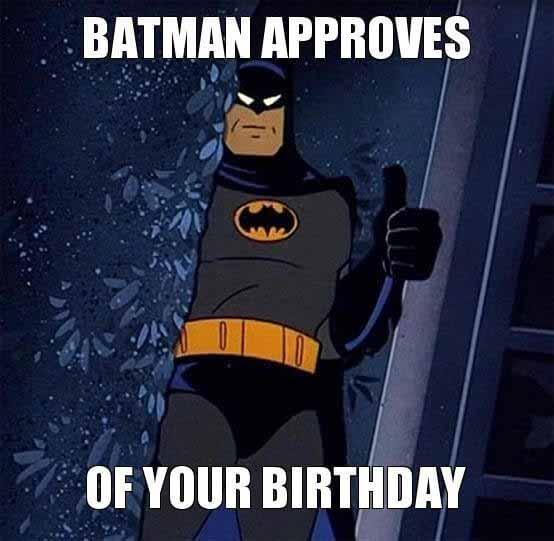 batman approves of your birthday
