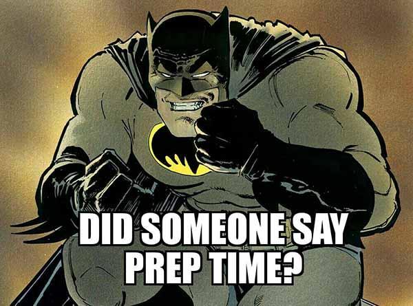 batman prep time meme