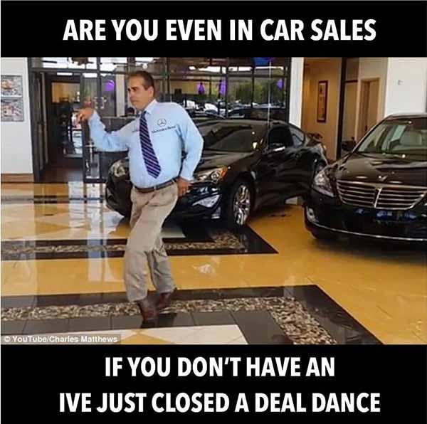 car salesman meme closed a deal dance