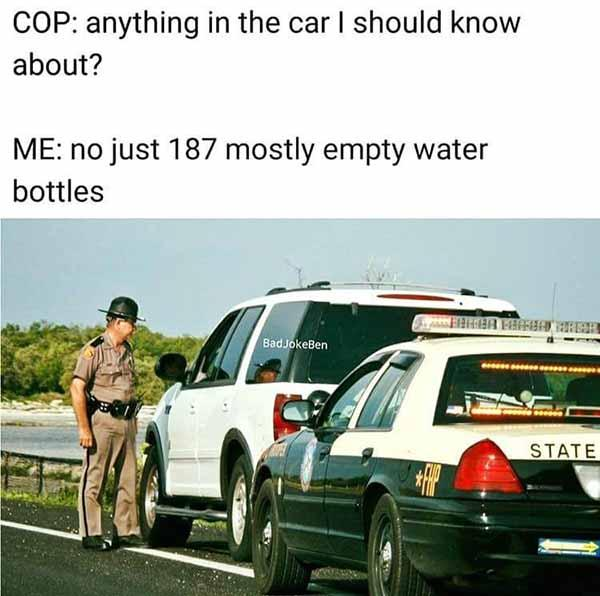 cop anything in the car i should know about... police car meme