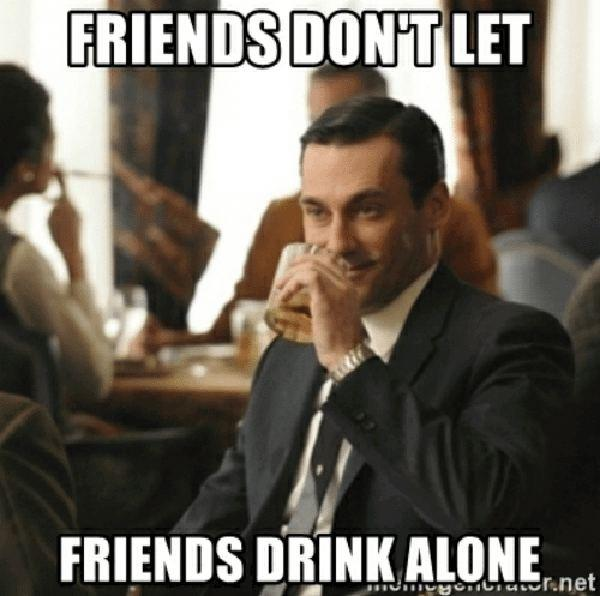 drinking friends meme