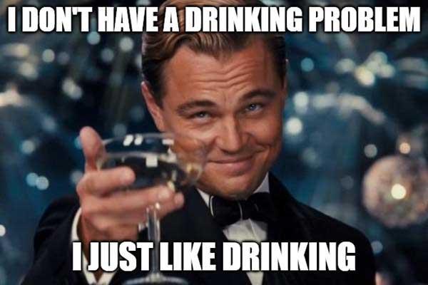 drinking problem meme