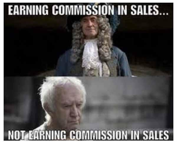 earning comission in sales... car salesman meme
