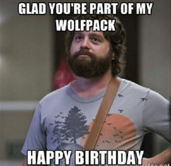 glad-youre-part-of-my-wolfpack-sarcastic birthday meme