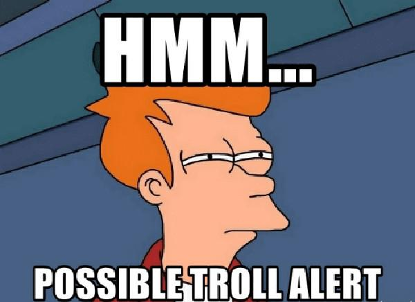 hmm-possibletroll-alert