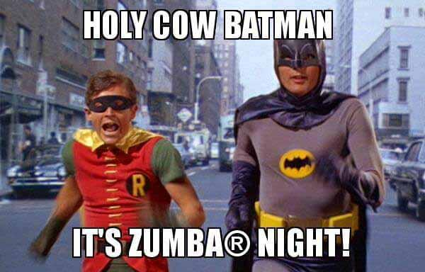 holy-cow-batman it'S zumba night