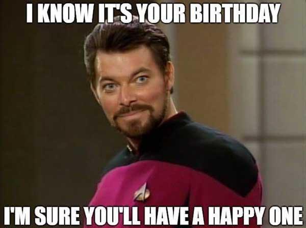 i know it's your birthday... star trek birthday meme