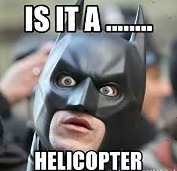 is it helicopter batman meme