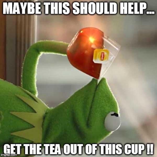 kermit drinking tea memes