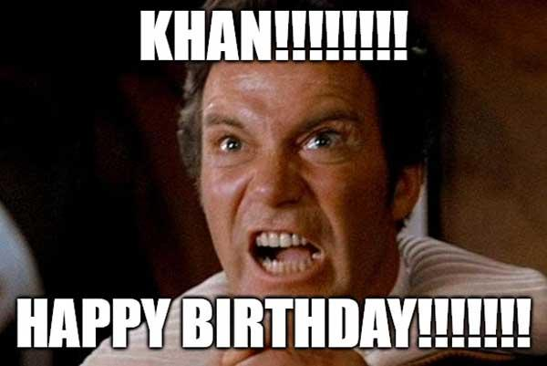 khan-happy-birthday-star-trek-kahn-meme