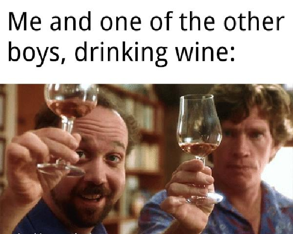 me-and-one-of-the-other-boys-drinking-wine-made