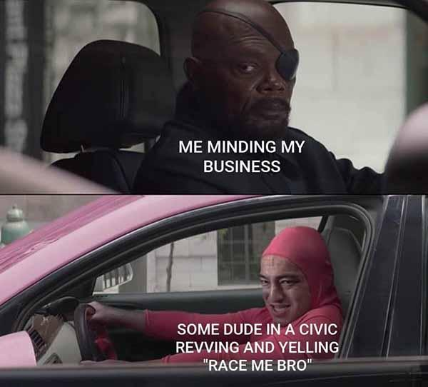 me minding my business... car meme