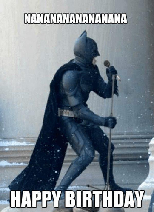 nanananan happy birthday - batman birthday meme