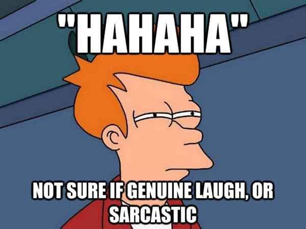 sarcastic haha meme