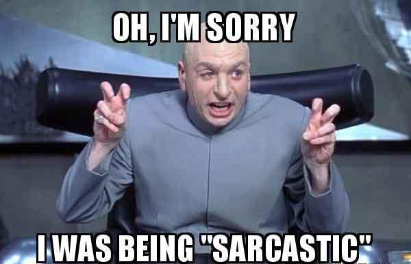 sarcastic sorry meme