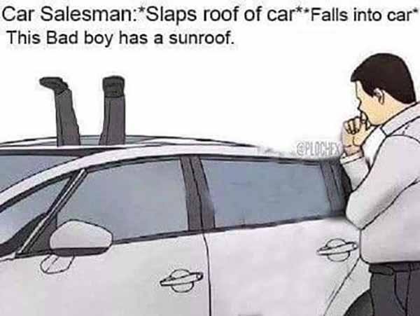 slaps roof of car meme this bad boy has a sunroof