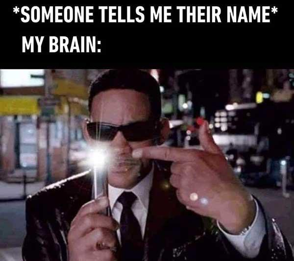 someone tells me their name... My brian... Funny will Smith Meme