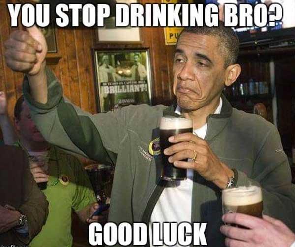stop drinking meme