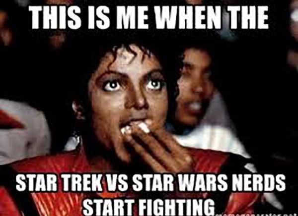 this is me when the star trek vs star wars nerds start fighing...