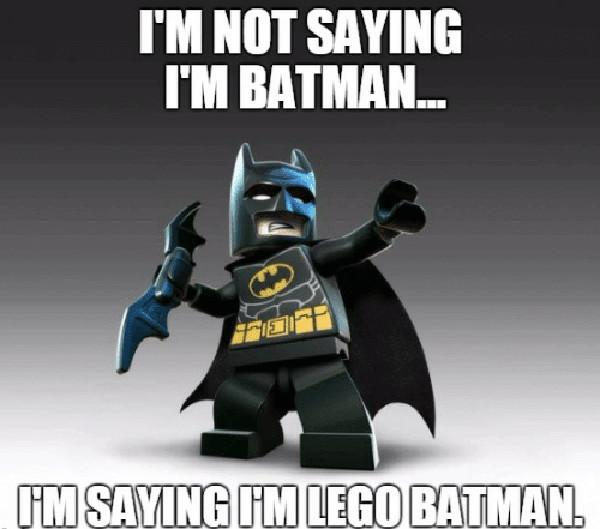 tm-not-saying-im-batman-imsayingumlego-batman-lego-batman-meme