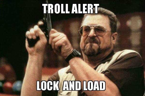 troll alert meme lock and load