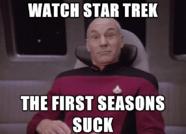 watch-star-trek-the-first-seasons-suck-patrick-stewart-memes