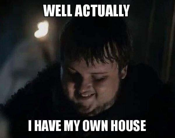 well actually i have my own house
