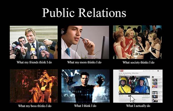 what i actually do meme public relation