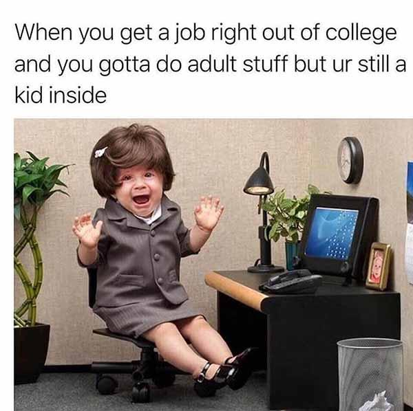 when you get a job... baby meme