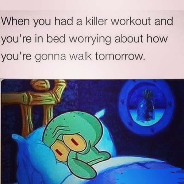 when you had a killer workout...leg day meme