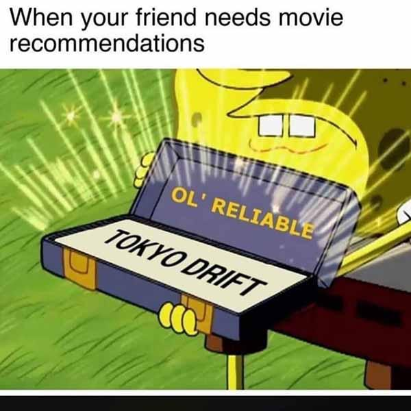 when your friends needs movie recommendations... car meme