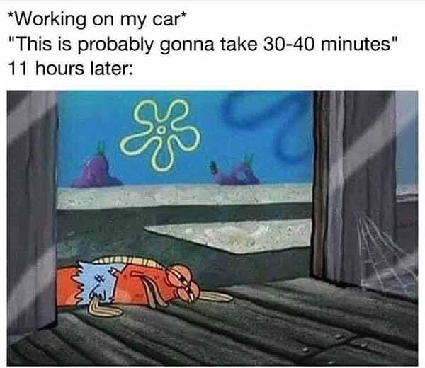 working on my car - car meme