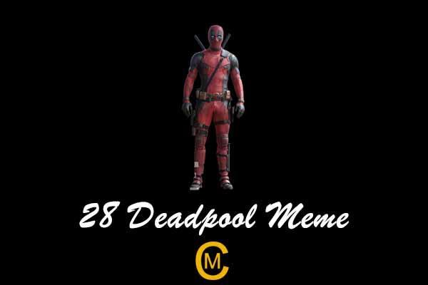 28 Deadpool Meme