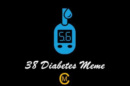 38 Diabetes Meme