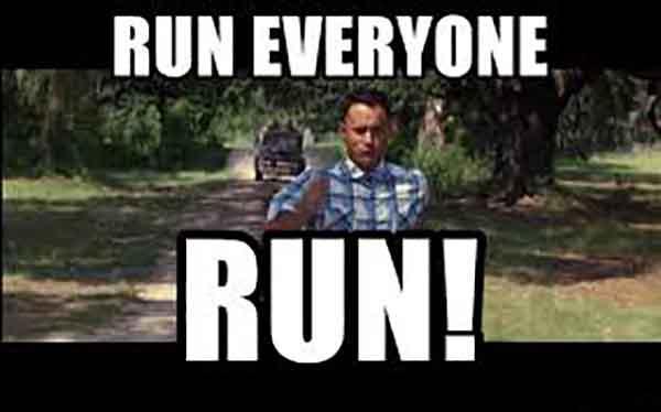 Run Everyone Run! - Forrest gump running