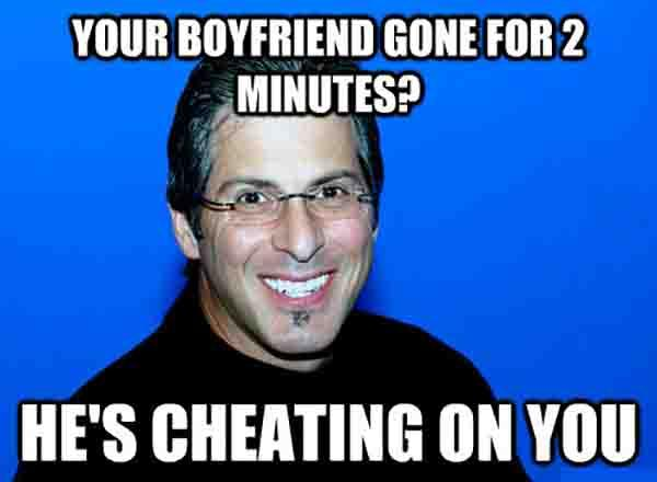 Your boyfriend gone for 2 minutes He's cheating on you