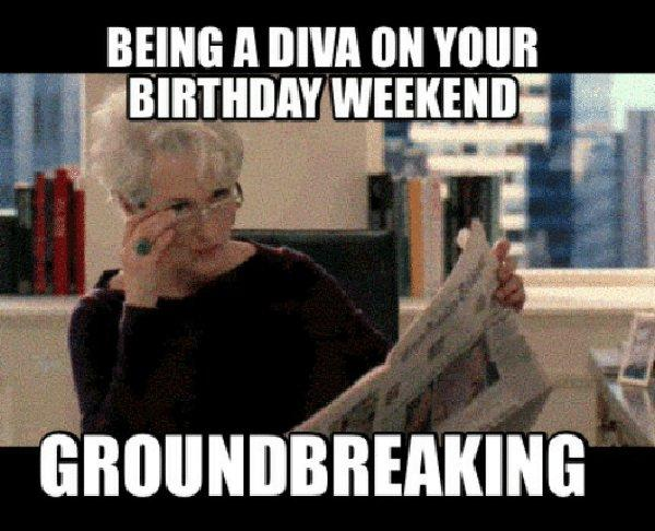 being a diva on your birthday weekend ground breaking
