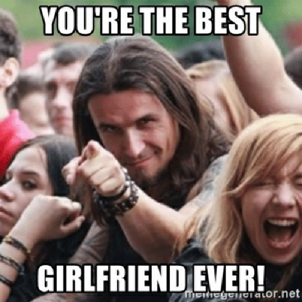 best girlfriend ever meme