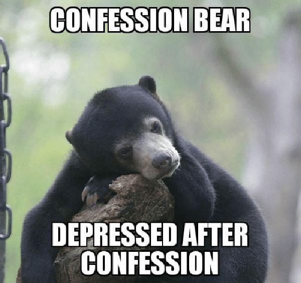 confession bear depressed after confession