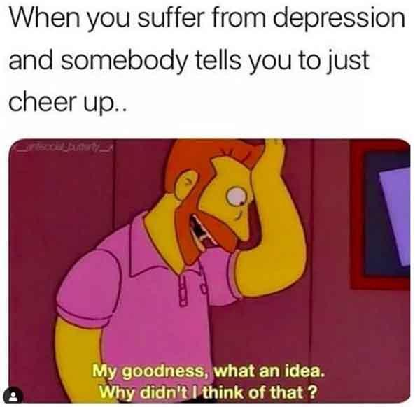 cured my depression meme